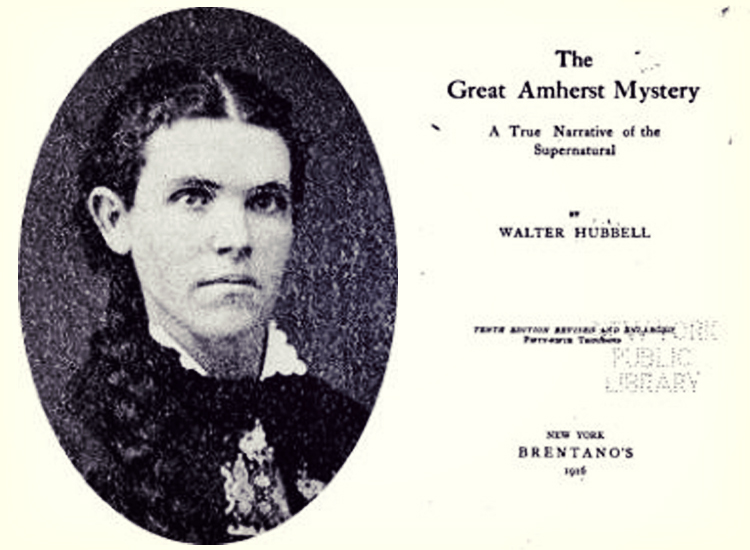 A True Ghost Story: The Great Amherst Mystery and the Possession of Esther Cox